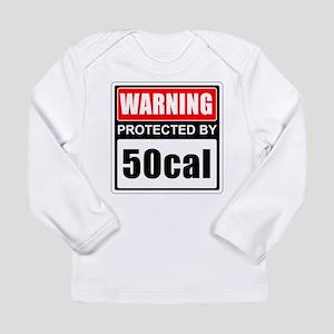 Warning 50cal Long Sleeve T-Shirt