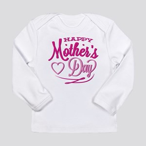 Happy Mother's Day Long Sleeve Infant T-Shirt