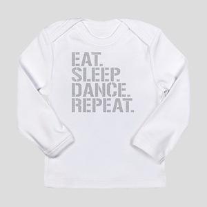 Eat Sleep Dance Repeat Long Sleeve T-Shirt