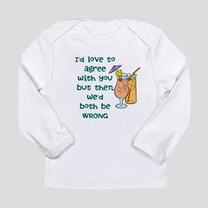 Not Agreeable Long Sleeve T-Shirt
