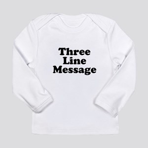 Big Three Line Message Long Sleeve T-Shirt