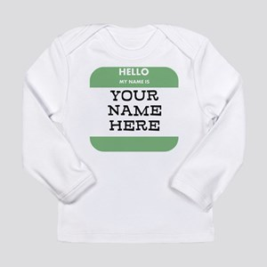 Custom Green Name Tag Long Sleeve T-Shirt