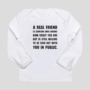 Real Friend Crazy Long Sleeve T-Shirt