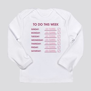 TO DO THIS WEEK Long Sleeve Infant T-Shirt
