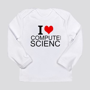 I Love Computer Science Long Sleeve T-Shirt