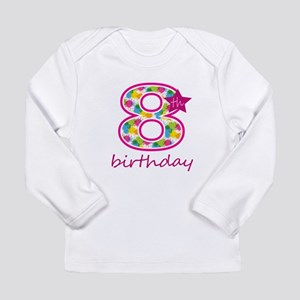 8th Birthday Long Sleeve T-Shirt