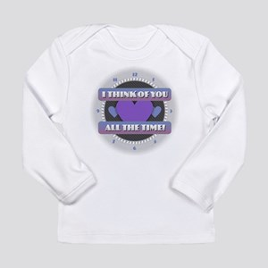 I Think of You All the Time Long Sleeve T-Shirt
