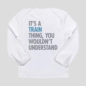 Train Thing Long Sleeve T-Shirt