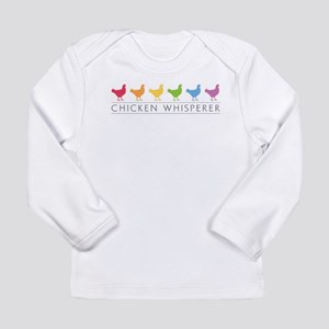 Chicken Whisperer Long Sleeve T-Shirt