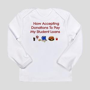 Student Loan Donations Long Sleeve Infant T-Shirt