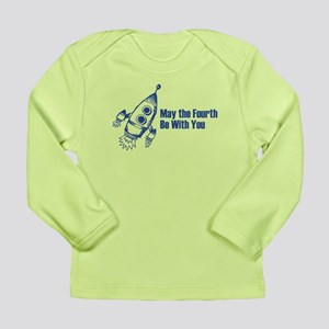 May the Fourth Long Sleeve T-Shirt