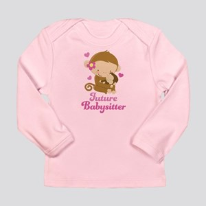 Future Babysitter Long Sleeve Infant T-Shirt