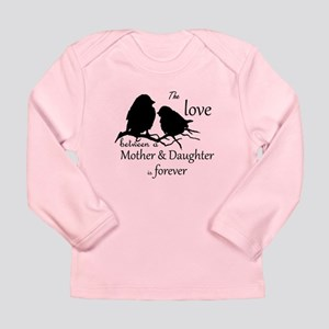 Mother Daughter Love Forever Long Sleeve T-Shirt