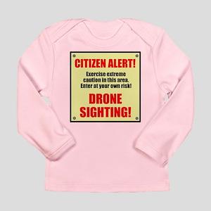 Citizen Alert! Drone Sighting! Long Sleeve Infant