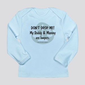 Daddy & Mommy Lawyers Long Sleeve Infant T-Shirt