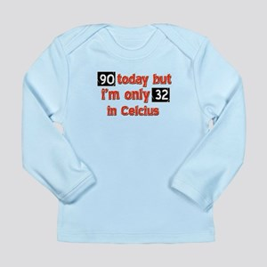 90 year old designs Long Sleeve Infant T-Shirt
