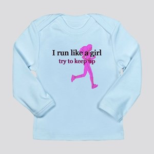 I Run Like a Girl Long Sleeve Infant T-Shirt