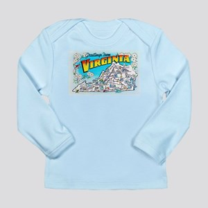 Virginia Map Greetings Long Sleeve Infant T-Shirt