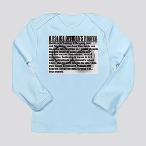 A POLICE OFFICER'S PRAYER Long Sleeve Infant T-Shi