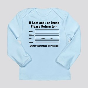 If Lost and / or Drunk Long Sleeve Infant T-Shirt