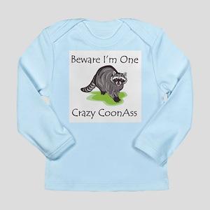 Beware I'm One Crazy Long Sleeve Infant T-Shirt