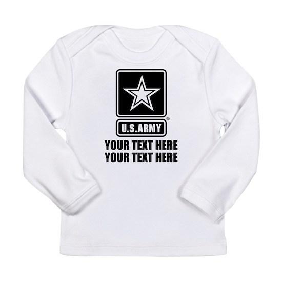 dc4b7f2e2 CUSTOM TEXT U.S. Army Long Sleeve Infant T-Shirt CUSTOM TEXT U.S. ...