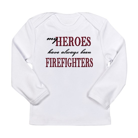 my heroes have always been firefighters