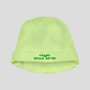 Vegan since birth baby hat