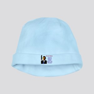 In An Era When Our Destiny - Barack Obama Baby Hat