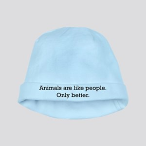 Animals Are Like People only baby hat