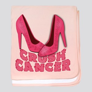 Crush Cancer with Pink Heels baby blanket