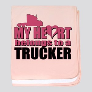 My Heart Belongs To A Trucker baby blanket