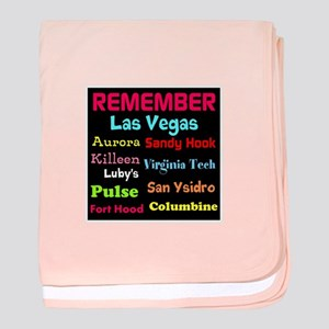 Remember Mass shootings, stop violence baby blanke
