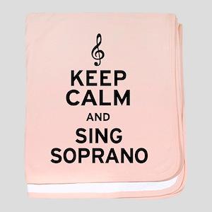 Keep Calm Sing Soprano baby blanket