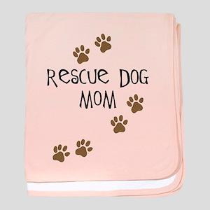Rescue Dog Mom baby blanket