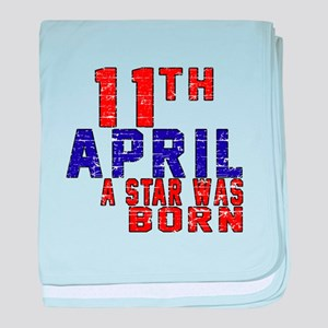 11 April A Star Was Born baby blanket