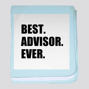 Best Advisor Ever baby blanket