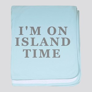 Im On Island Time baby blanket