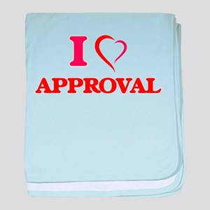 I Love Approval baby blanket