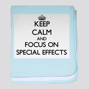 Keep Calm and focus on SPECIAL EFFECT baby blanket