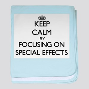 Keep Calm by focusing on SPECIAL EFFE baby blanket