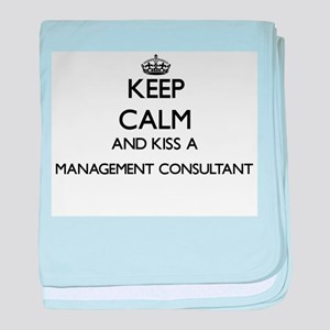 Keep calm and kiss a Management Consu baby blanket