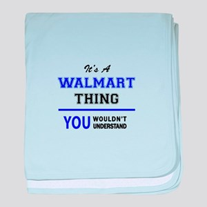 It's a WALMART thing, you wouldn't un baby blanket