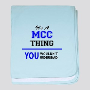 It's MCC thing, you wouldn't understa baby blanket