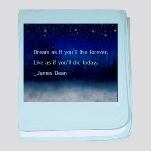Dream James Dean Quote baby blanket