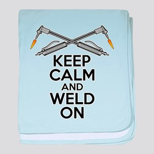 Welding Humor: Keep Calm and Weld On baby blanket