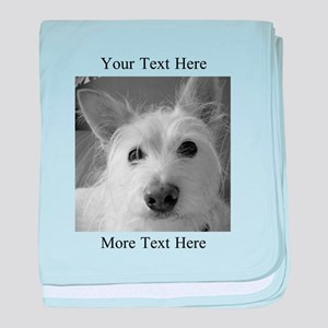 Your Text and Your Photo Here baby blanket