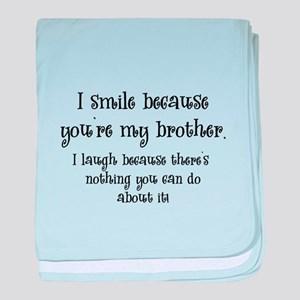 Nothing But Blue Skies Big Brother >> Best Big Brother Baby Blankets Cafepress