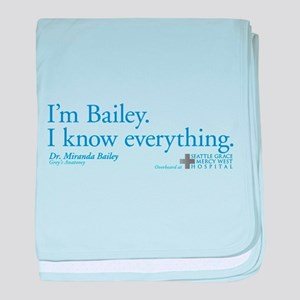 I'm Bailey. I Know Everything baby blanket