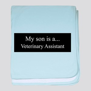 Son - Veterinary Assistant baby blanket